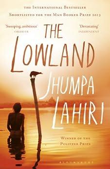 The Lowland by [Lahiri, Jhumpa]
