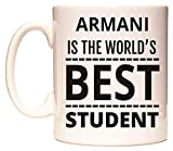 ARMANI IS THE WORLD'S BEST STUDENT Tazza di WeDoMugs