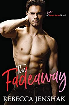 The Fadeaway (Smart Jocks Book 2) by [Jenshak, Rebecca]