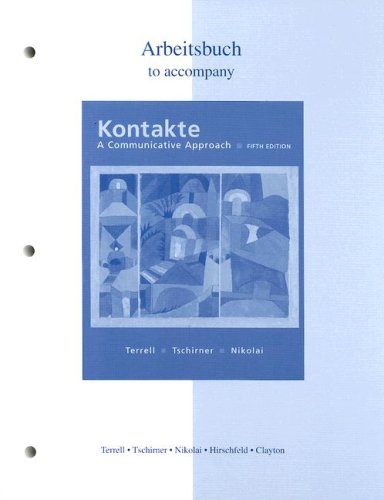 Workbook/Laboratory Manual to accompany Kontakte: A Communicative Approach: Workbook and Laboratory Manual
