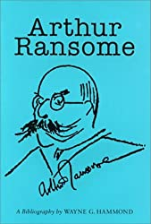 Arthur Ransome: A Bibliography (Winchester Bibliographies of 20th Century Writers)
