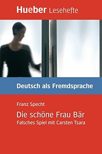 LESEH.B1.DIE SCHOENE FRAU BAER.Libro (Lecturas Aleman)