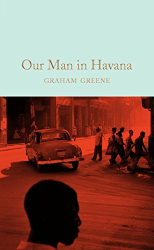 Our man in Havana (Macmillan Collector's Library) por Graham Greene