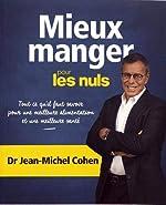 Mieux Manger pour les Nuls de Jean-Michel COHEN