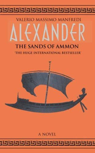 The Sands of Ammon: Sands of Amon v. 2 (Alexander) por Valerio Massimo Manfredi
