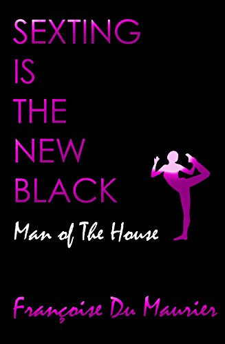sexting-is-the-new-black-man-of-the-house-older-man-younger-woman-erotica-english-edition