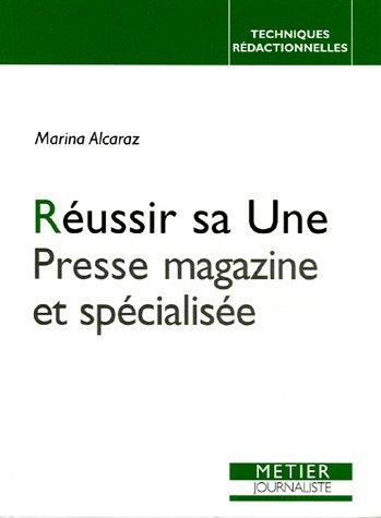 Réussir sa Une : Presse magazine et spécialisée