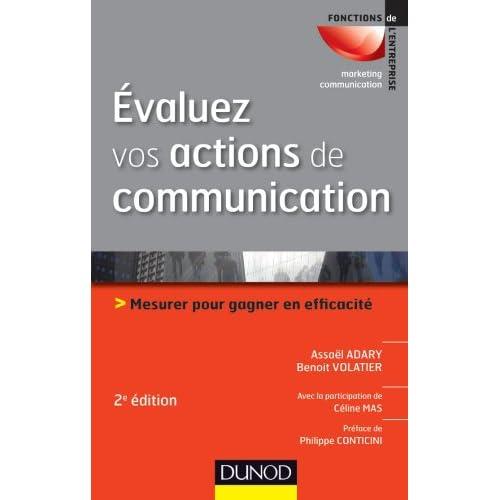Évaluez vos actions de communication - 2e édition - Mesurer pour gagner en efficacité