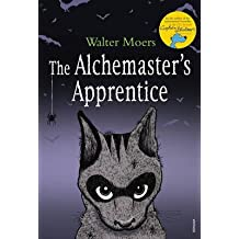 [The Alchemaster's Apprentice] (By: Walter Moers) [published: October, 2010]