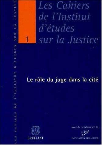 Le rôle du juge dans la cité