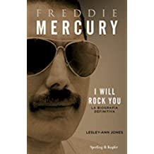 Freddie Mercury: I will rock you la biografia definitiva (Varia S&K)