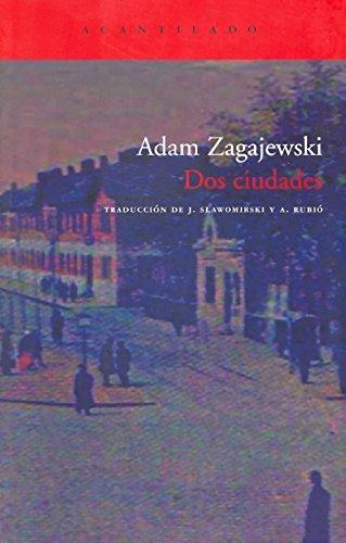Portada del libro Dos ciudades (El Acantilado)
