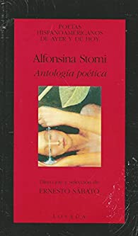 Antología poética par Alfonsina Storni
