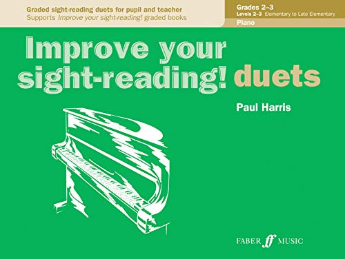 Improve Your Sight-Reading! Piano Duet, Grade 2-3: Graded Sight-Reading Duets for Pupil and Teacher (Faber Edition) (Piano Duets Faber Faber Und)