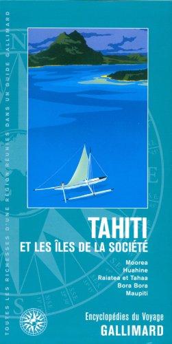 Tahiti et les îles de la Société (ancienne édition)