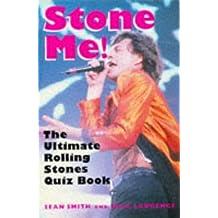Stone Me!: Ultimate Rolling Stones Quiz Book