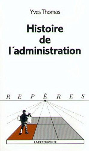 Histoire de l'administration par Yves Thomas