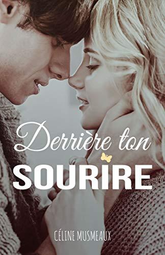 Derrière ton sourire par Céline Musmeaux