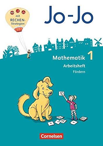 Jo-Jo Mathematik - Allgemeine Ausgabe 2018: 1. Schuljahr - Arbeitsheft Fördern