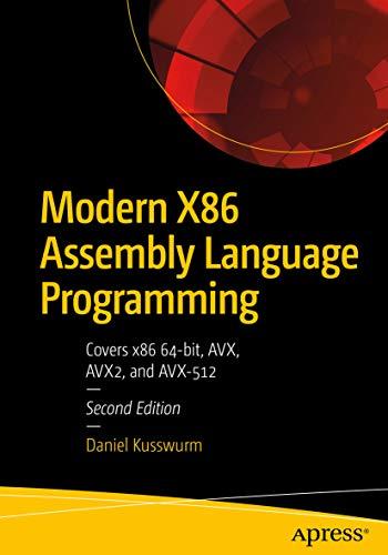 Modern X86 Assembly Language Programming: Covers x86 64-bit