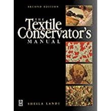 Textile Conservator's Manual (Conservation & Museology)