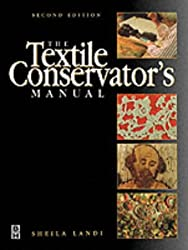 Textile Conservator's Manual (Conservation and Museology)