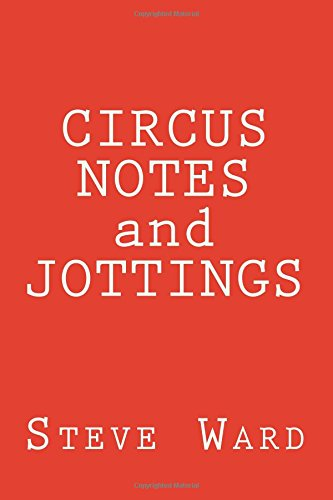 CIRCUS NOTES and JOTTINGS