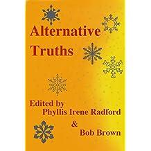 Alternative Truths (English Edition)