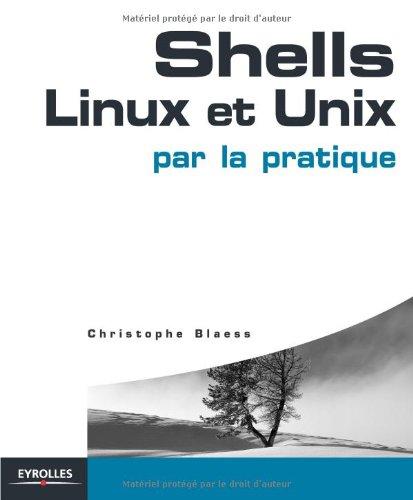 Shells Linux et Unix par la pratique