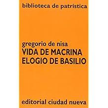 Vida de Macrina - Elogio de Basilio (Biblioteca de patrística)