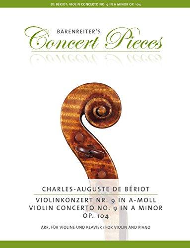 Violinkonzert Nr. 9 a-Moll op. 104 (Arrangiert für Violine und Klavier).Bärenreiter's Concert Pieces.Klavierauszug, Stimme