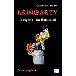 Krimiparty Sonderausgabe 6: Inkognito