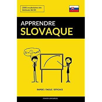 Apprendre le slovaque - Rapide / Facile / Efficace: 2000 vocabulaires clés