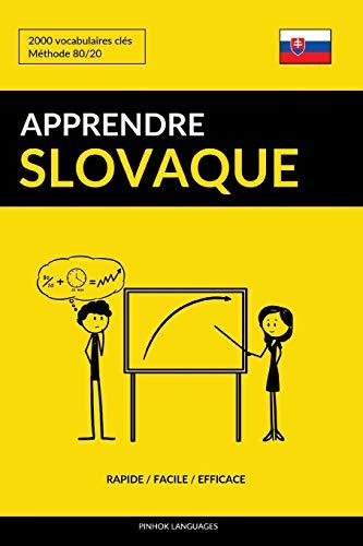Apprendre le slovaque - Rapide / Facile / Efficace: 2000 vocabulaires clés par  Pinhok Languages