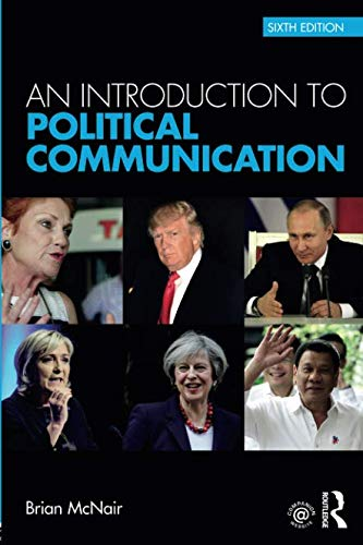 An Introduction to Political Communication: Volume 1 (Communication and Society)