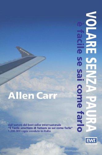 Volare senza paura  facile se sai come farlo