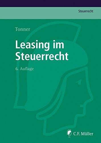 Leasing im Steuerrecht (C.F. Müller Steuerrecht)