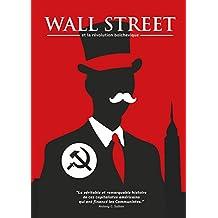 Wall Street et la Révolution bolchevique (French Edition)