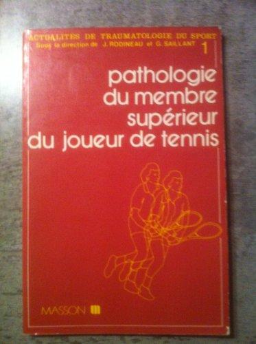 Pathologie du membre suprieur du joueur de tennis