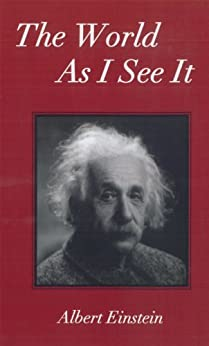 The World As I See It by [Einstein, Albert]