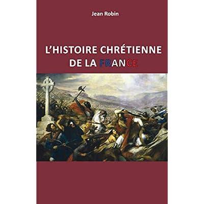 L'histoire chrétienne de la France