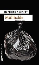 Müllhalde: Lenz' dreizehnter Fall (Lenz Krimi 13)