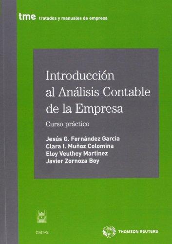 Introducción al análisis contable de la empresa - Curso práctico (Tratados y Manuales de Empresa)