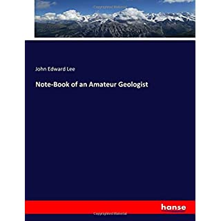 Note-Book of an Amateur Geologist