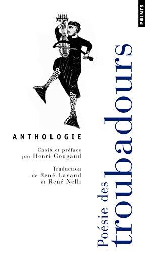 Poésie des troubadours - Anthologie par Collectif