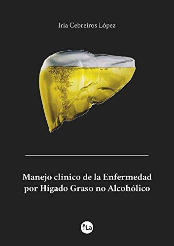 Manejo clínico de la Enfermedad por Hígado Graso no Alcohólico (Lanzamiento)