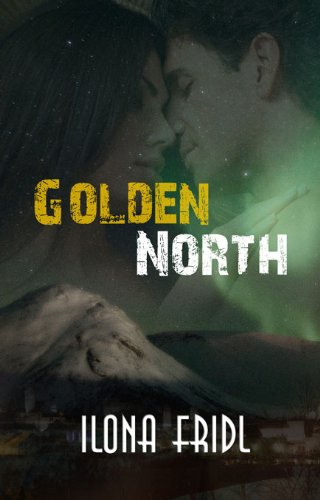 golden-north-dangerous-times-english-edition