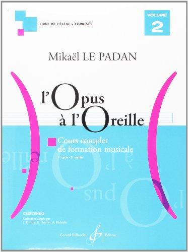 L'Opus a l'Oreille Volume 2 par Le Padan Mikael