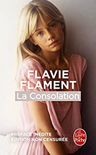 La Consolation par Flavie Flament