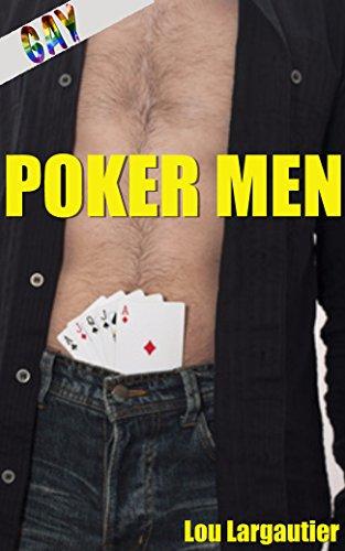 Poker Men: (Nouvelle rotique Gay, Sexe  Plusieurs, MMMMM, Interdit, Tabou, Plan  Cinq)